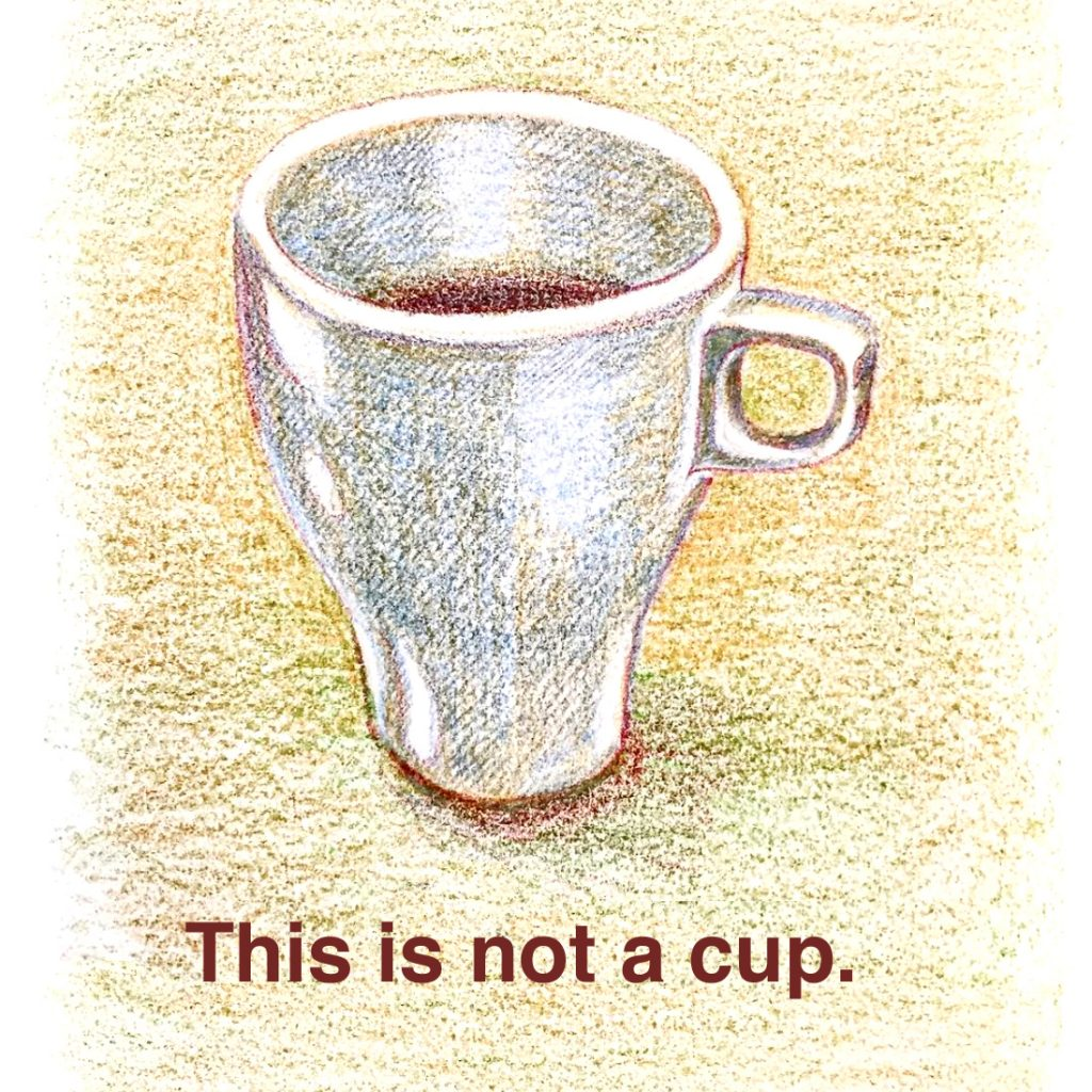 This is not a cup.